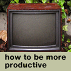 how to be more prductive